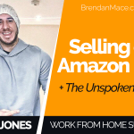 Work From Home Success: Selling on Amazon FBA (+ The Unspoken Truths)